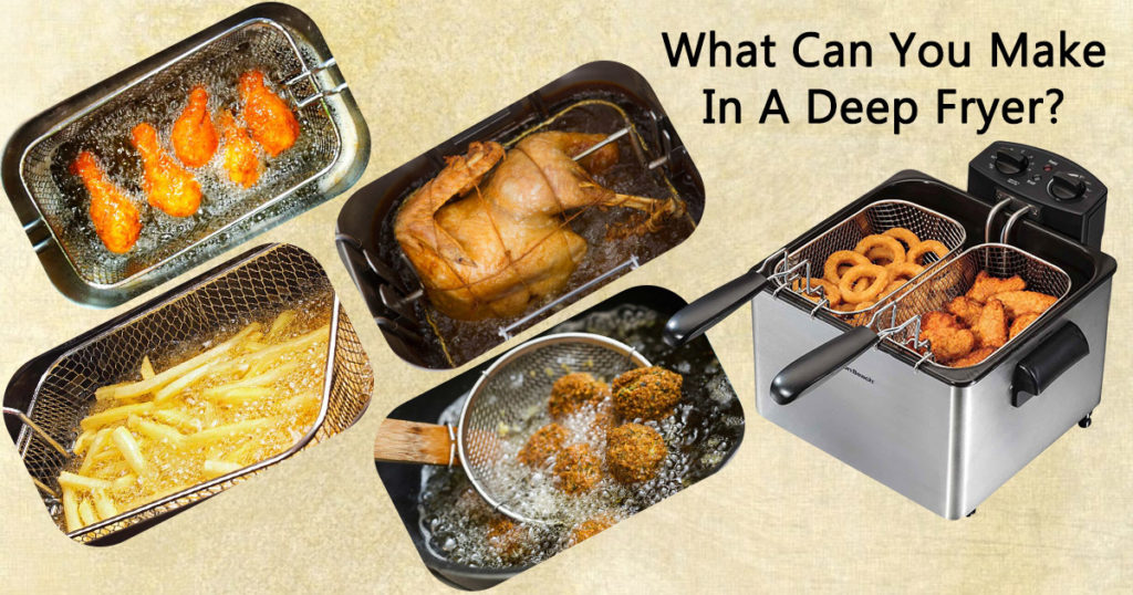 What Can You Make In A Deep Fryer image